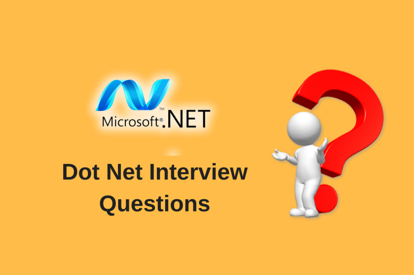 Dot Net Interview Questions